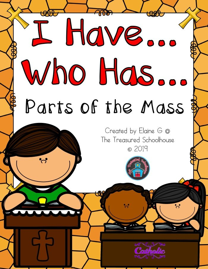 I Have...Who Has - Parts of the Mass