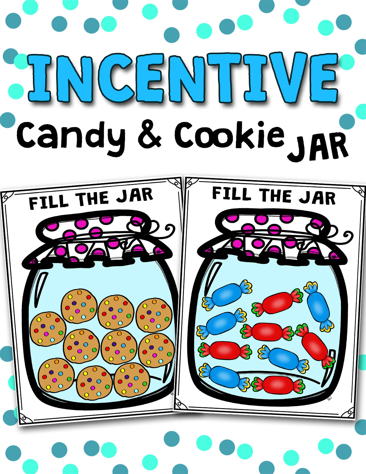 Class Incentive Compliment Candy and Cookie Jar