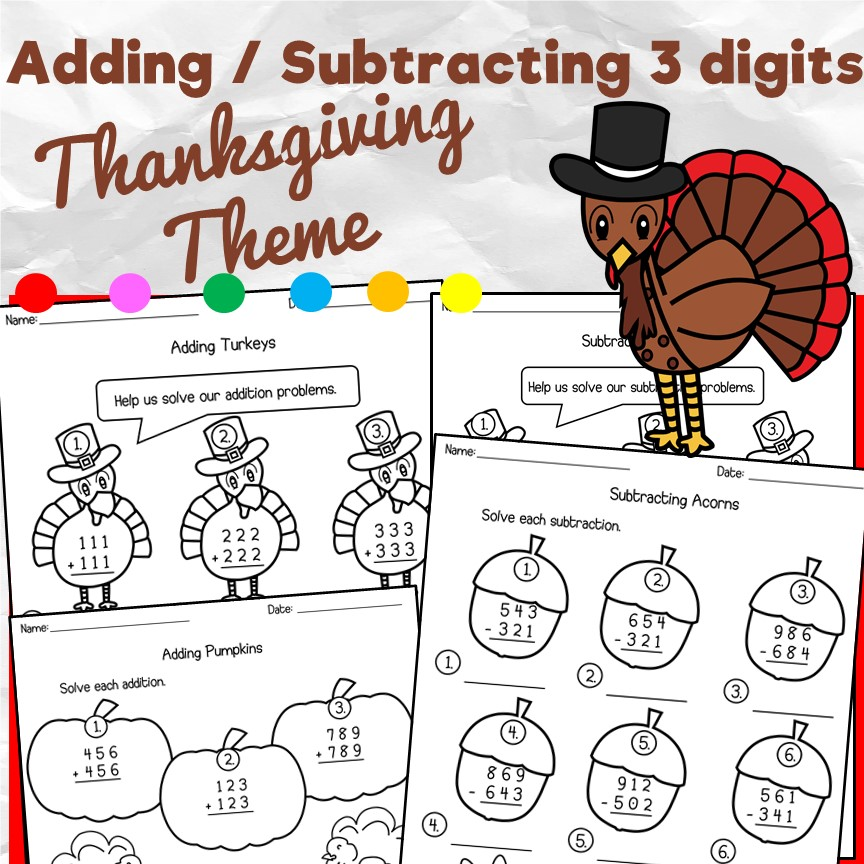 Thanksgiving Theme: Adding / Subtracting 3 digits