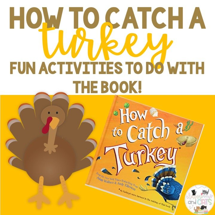 How to Catch a Turkey Activities