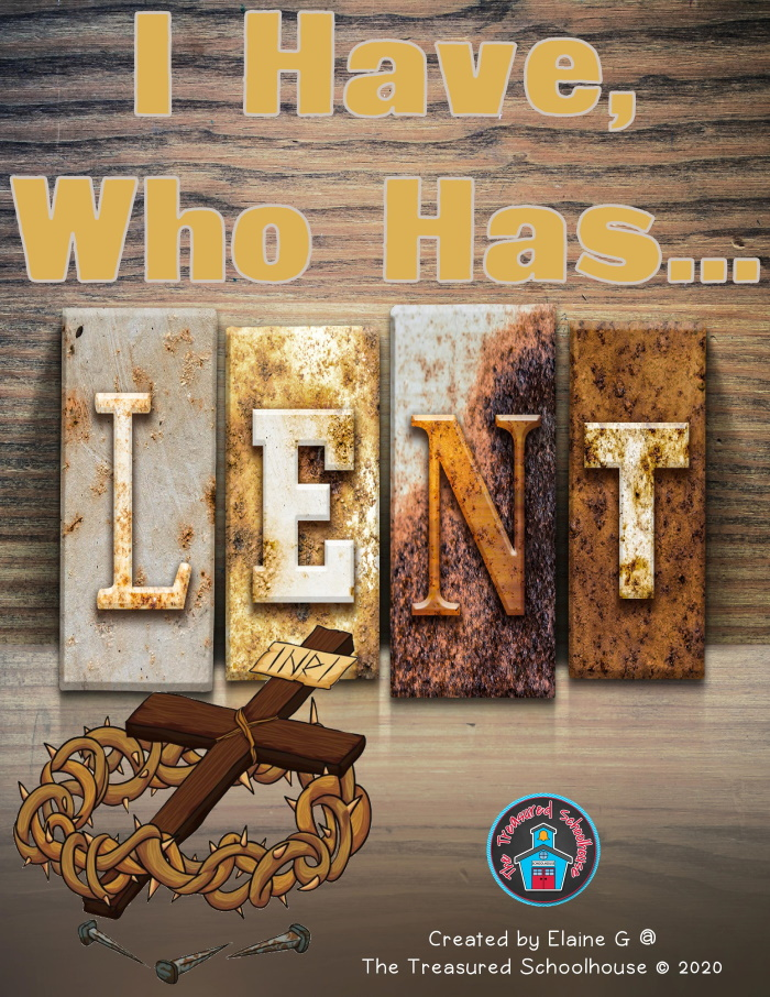 I Have...Who Has - Lent