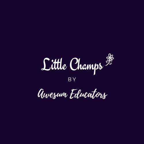 Little Champs by Awesum Educators