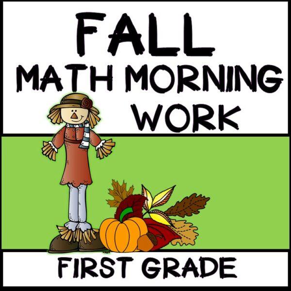 1st Grade Morning Work - Math - Fall