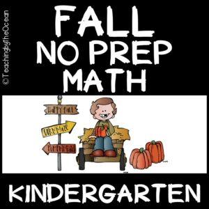 Kindergarten Math NO PREP Fall
