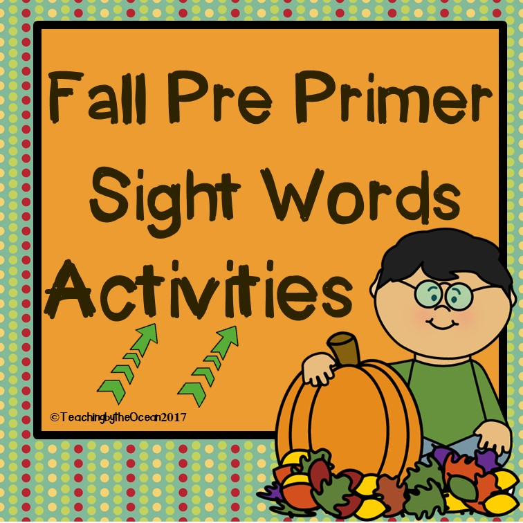 Pre-Primer Sight Words Worksheets - Fall Themed