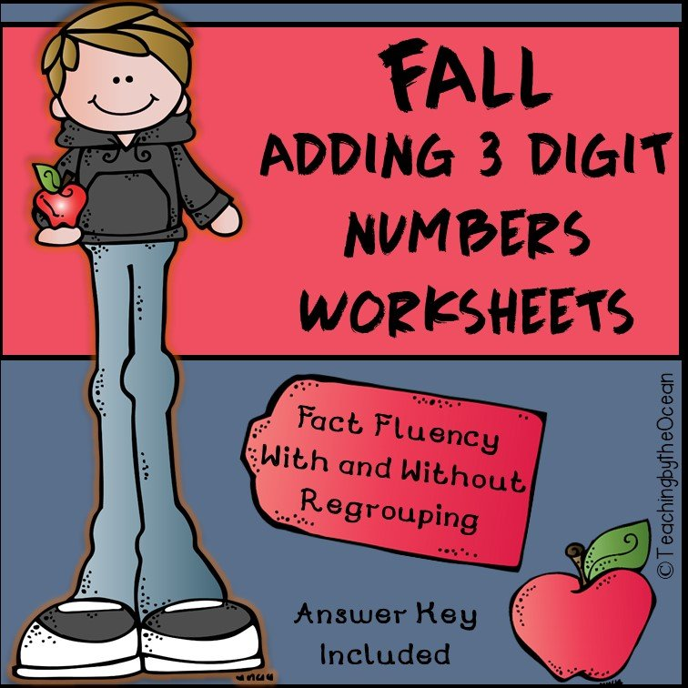 Adding 3 Digit Numbers Worksheets - Fall/Halloween/Thanksgiving Themed