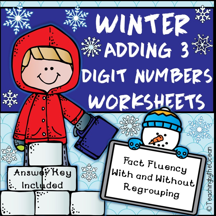 Adding 3 Digit Numbers Worksheets - Winter