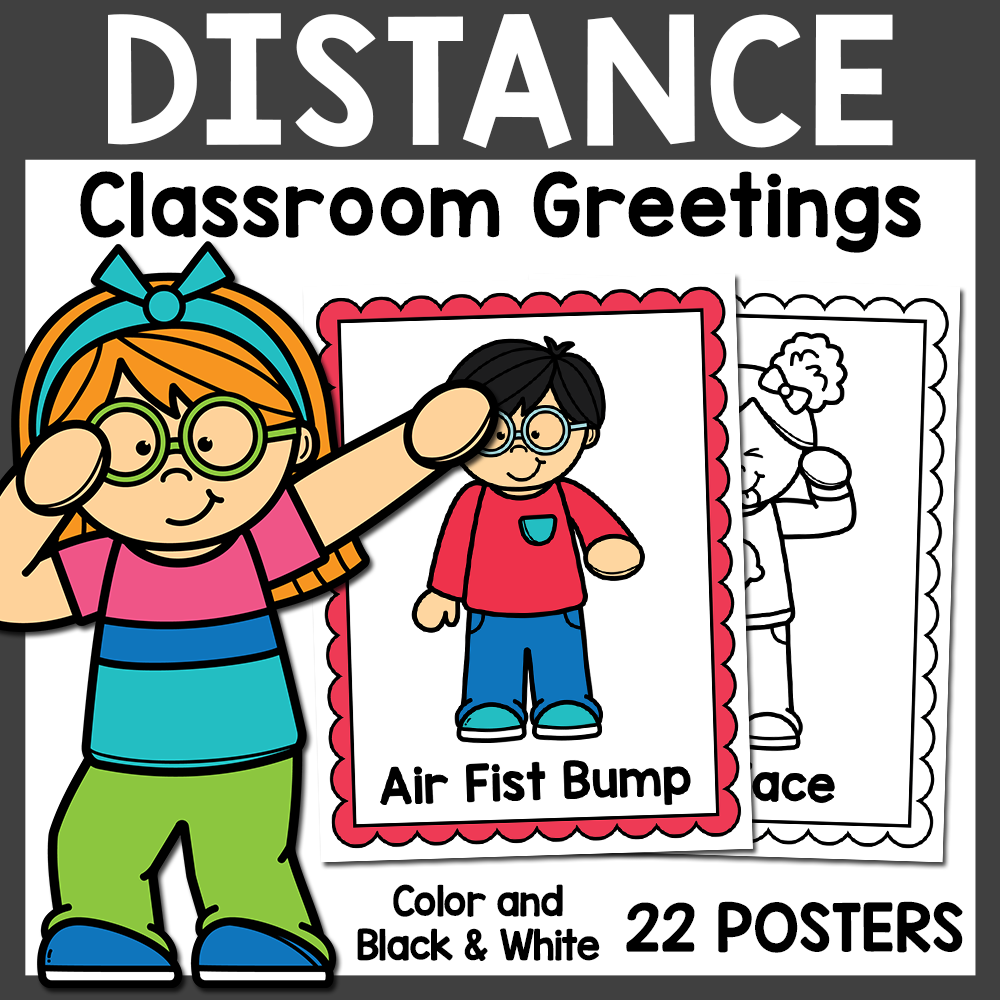 Social Distancing Classroom Greetings Posters