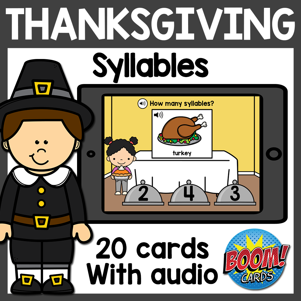 Thanksgiving Syllables Boom Cards with Audio Distance Learning