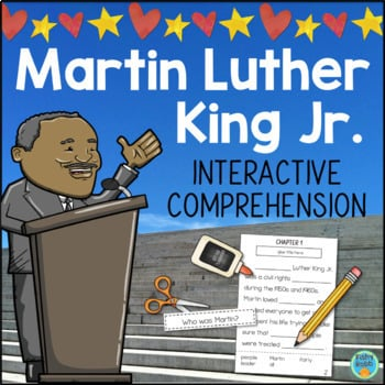 Martin Luther King Jr. Activity Interactive Reading Comprehension