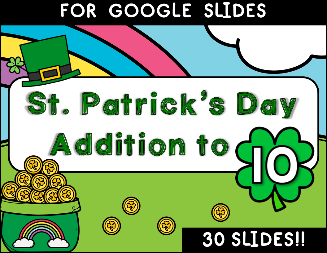 St. Patrick's Day Addition to 10 Google™ Slides