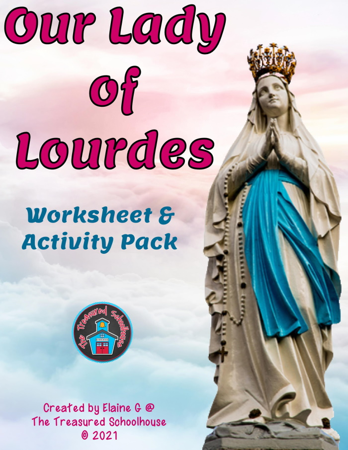 Our Lady of Lourdes Worksheet and Activity Pack
