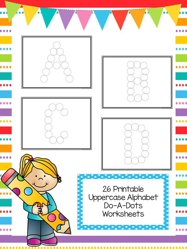 26 Alphabet Uppercase Do-A-Dots Worksheets