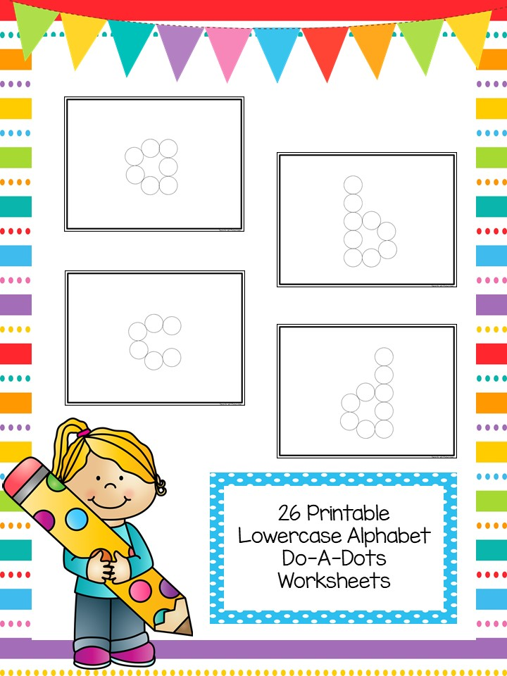 26 Alphabet Lowercase Do-A-Dots Worksheets
