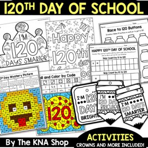 Printable PDF 120th Day of School Worksheets Activities