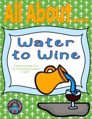Water Into Wine Worksheets
