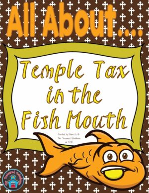 Bible Study for Kids Temple Tax Printable Worksheets
