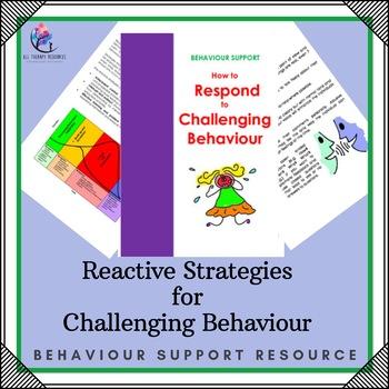 General Reactive Strategies Challenging Behaviour