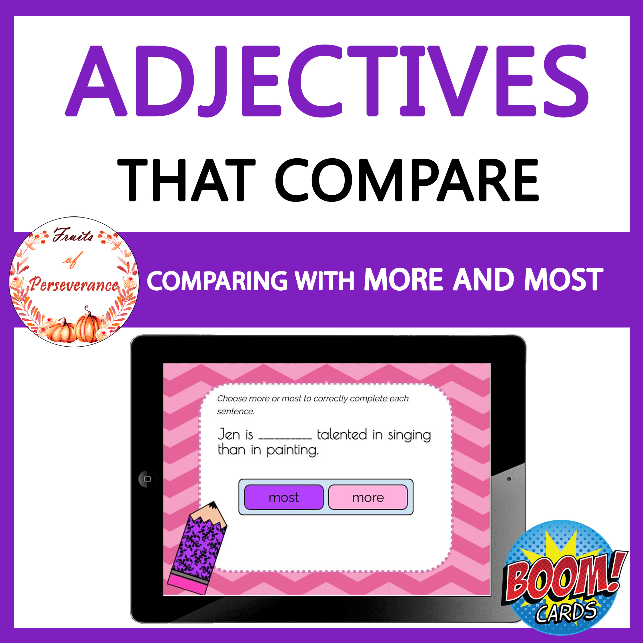 Comparing Adjectives with More and Most