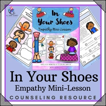 In Your Shoes - Empathy Mini Lesson