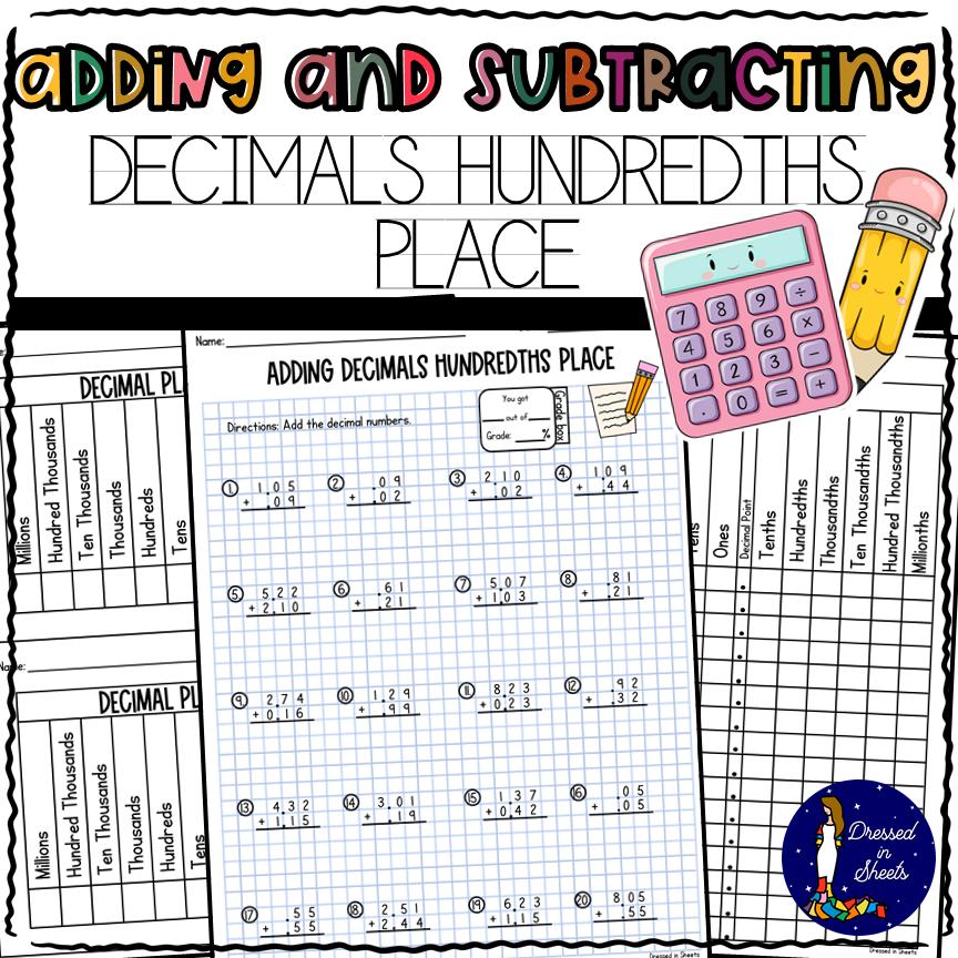 Adding Subtracting Decimals Hundredths Place Printable Worksheets