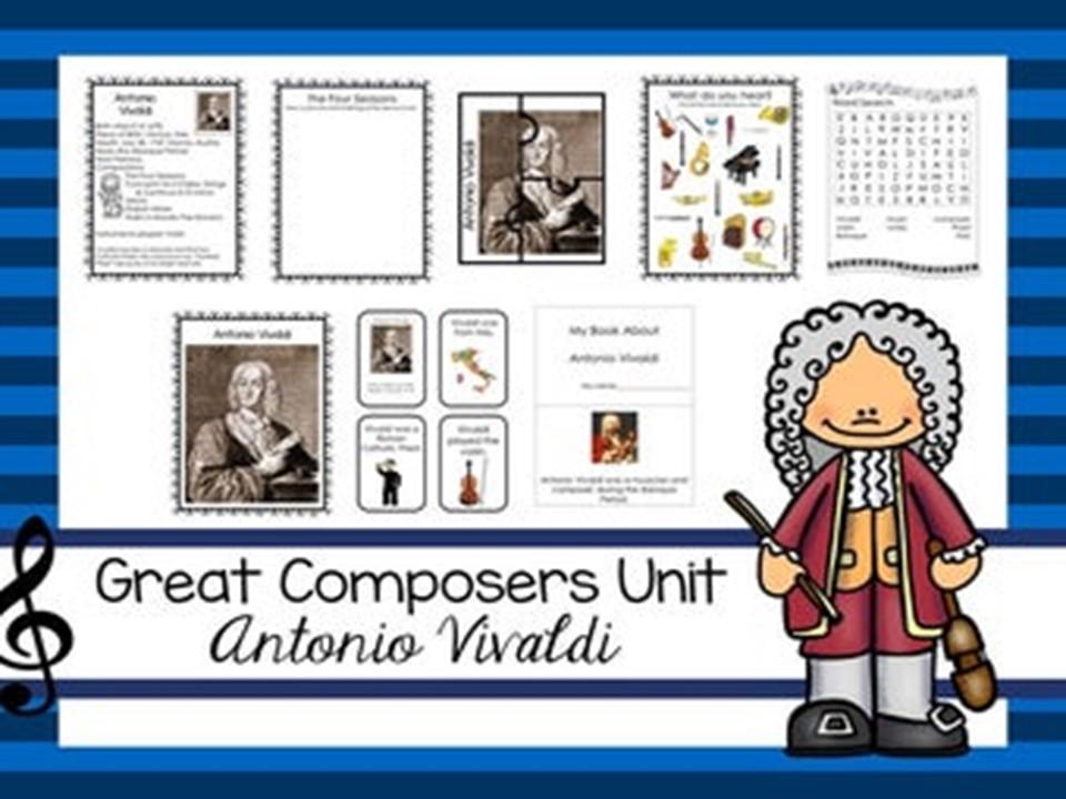 Antonio Vivaldi Great Composer Unit. Music