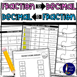 Fractions to Decimals and Decimals to Fractions