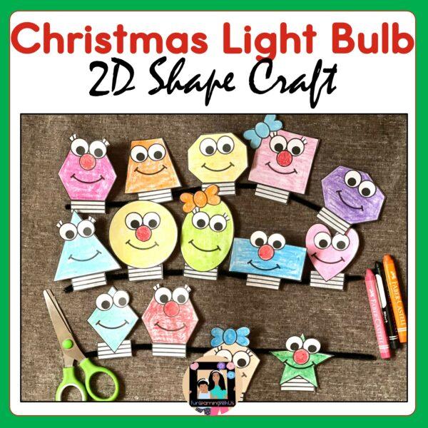 Christmas Light Bulb 2D Shapes Craft | Winter Craft