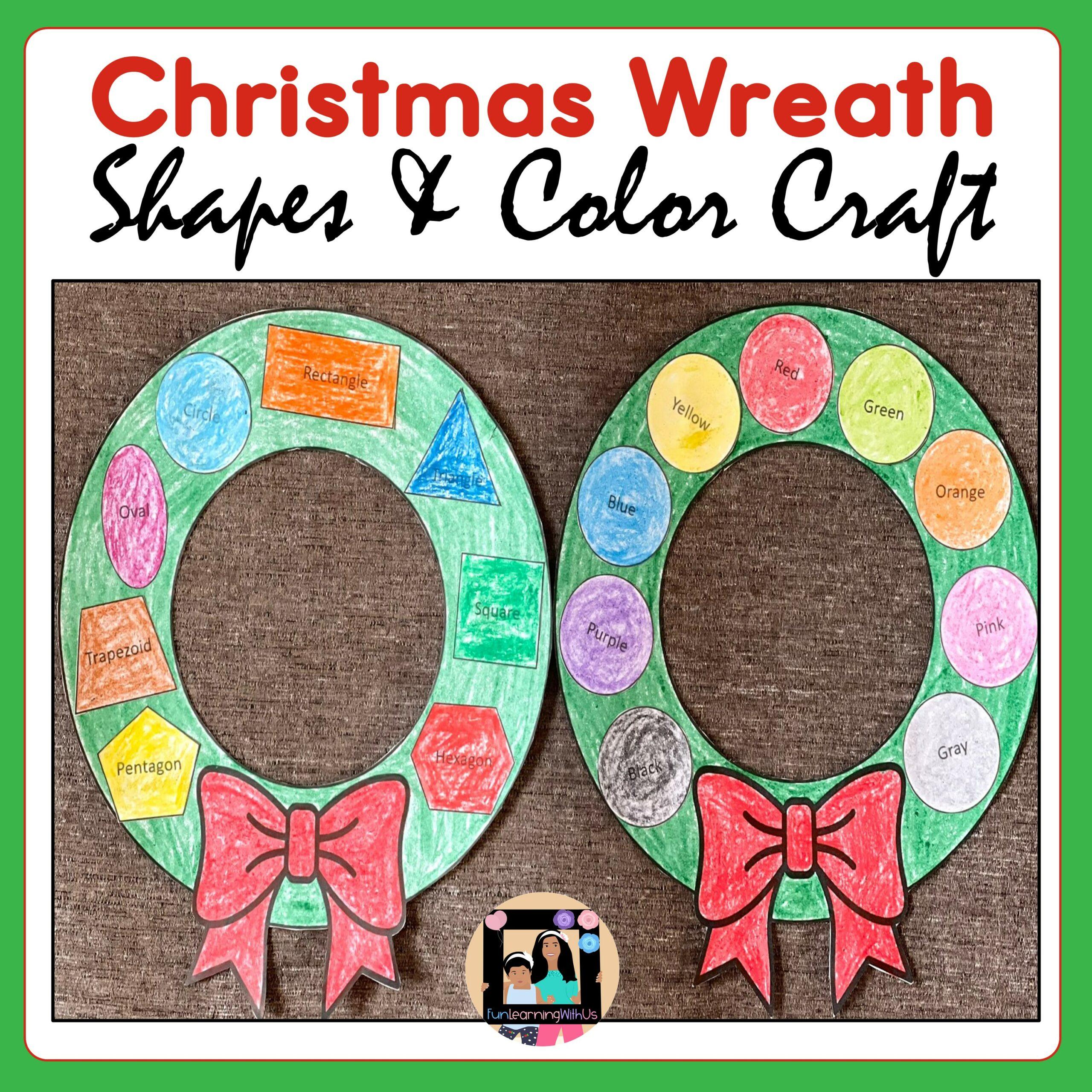 Christmas Wreath Craft | 2D Shapes & Colors Wreath