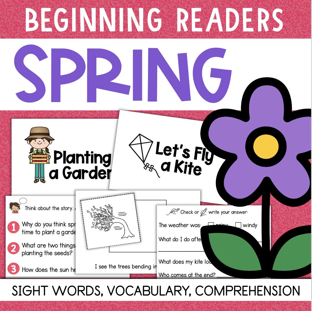 SPRING Beginning Reading Comprehension Books