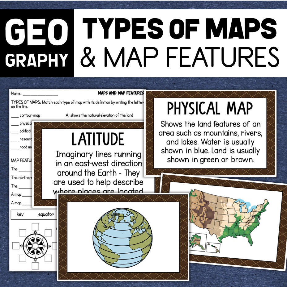 Map Features - Types of Maps - Map Skills