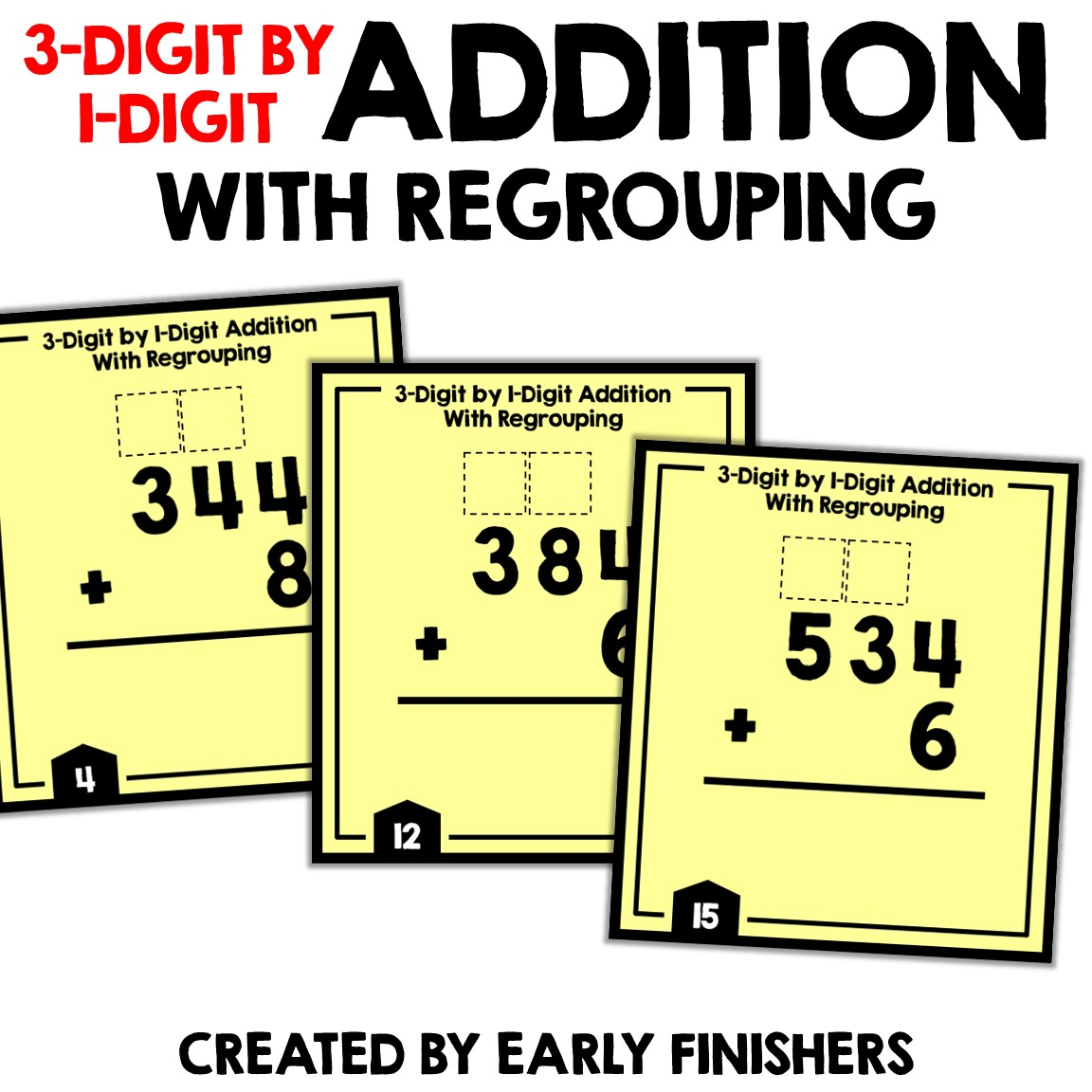 3 Digit by 1 Digit Addition With Regrouping