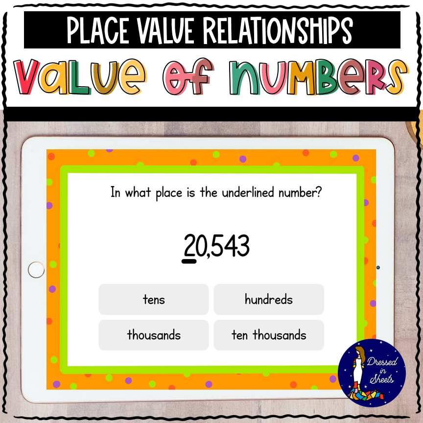 Place Value Relationships: Value of Numbers